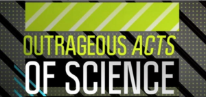 outrageous-acts-science